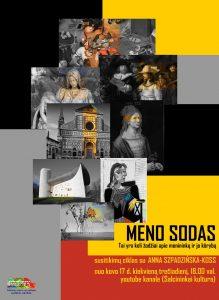 """Virtualių susitikimų ciklas su Anna Szpadzińska-Koss """"MENO SODAS"""" @ Šalčininkų kultūros centro youtube kanale"""