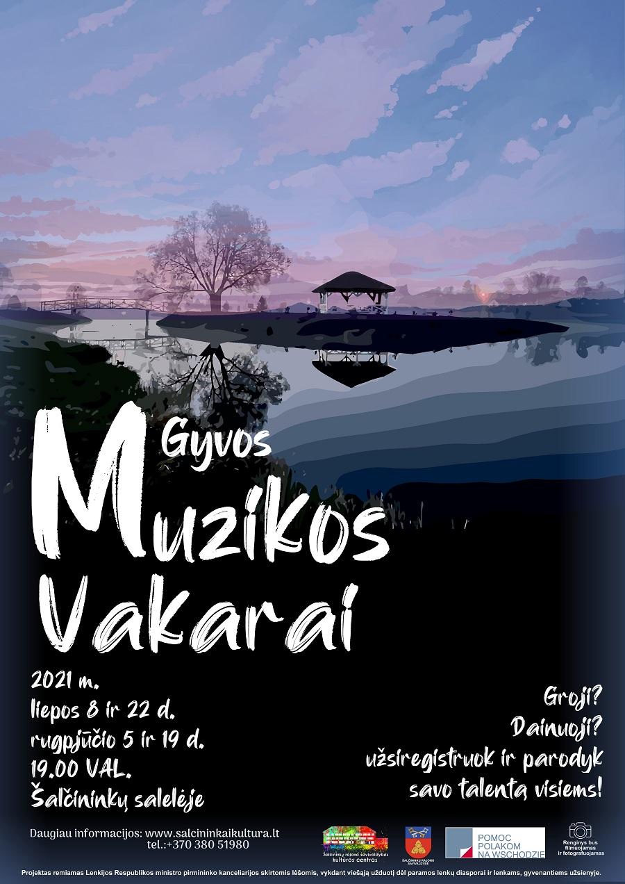You are currently viewing GYVOS MUZIKOS VAKARAI ŠALČININKŲ SALELĖJE