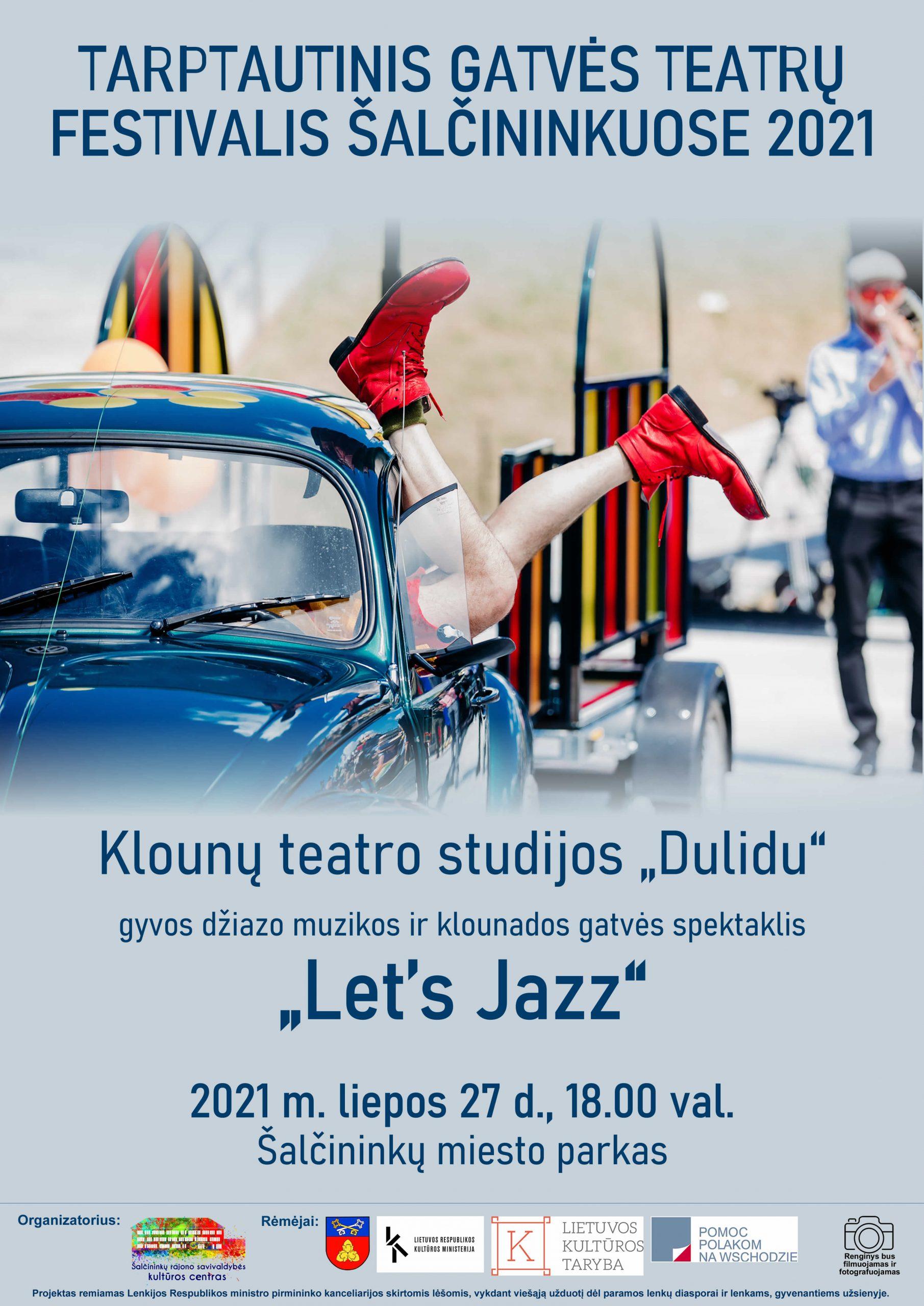 """You are currently viewing Gyvos džiazo muzikos ir klounados gatvės spektaklis """"Let's Jazz"""""""